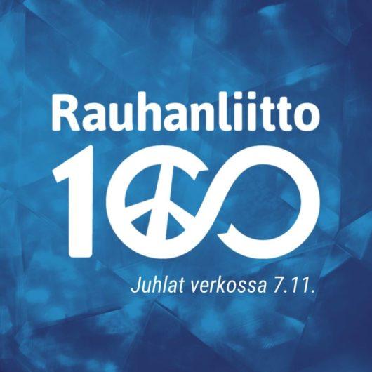 Rauhanliitto 100 vuotta. Juhlat verkossa 7.11.