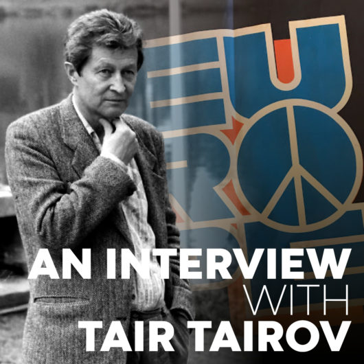 An interview with Tair Tairov.