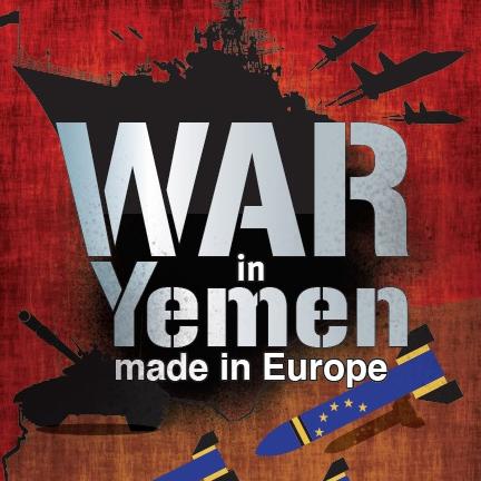 """Punaisella taustalla teksti """"War in Yemen made in Europe"""". Alalaidassa näkyy pommeja EU-lipun väreissä."""